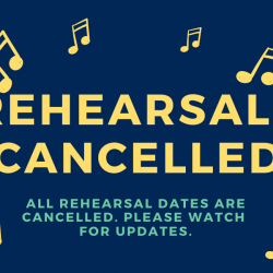 Rehearsals Cancelled