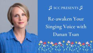 Re-awaken Your Singing Voice with Danan Tsan @ ZOOM